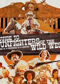 Poster A Guide to Gunfighters of the Wild West