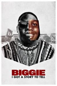 Poster Biggie: I Got a Story to Tell